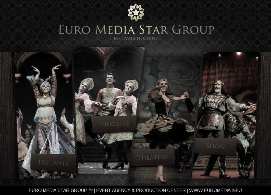 EURO MEDIA STAR GROUP ™ | EVENT AGENCY & PRODUCTION CENTER | WWW.EUROMEDIA.INFO